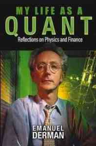 My life as a quant by Emanuel Derman